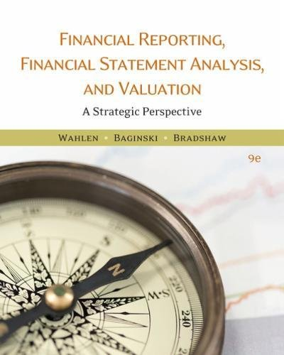 Financial Reporting, Financial Statement Analysis and Valuation:   2017 9781337614689 Front Cover