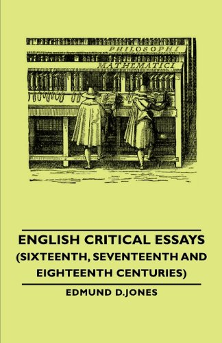 English Critical Essays Sixteenth Sevent  2007 9781406790689 Front Cover