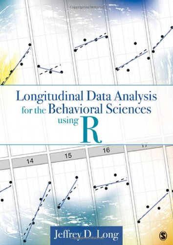 Longitudinal Data Analysis for the Behavioral Sciences Using R   2012 edition cover