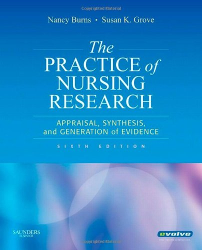 Practice of Nursing Research Appraisal, Synthesis, and Generation of Evidence 6th 2009 edition cover