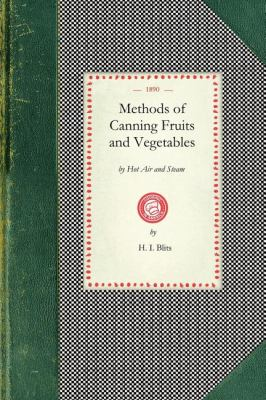 Methods of Canning Fruits and Vegetables  N/A 9781429010689 Front Cover