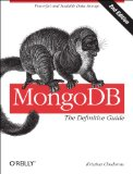 MongoDB - The Definitive Guide Powerful and Scalable Data Storage 2nd 2013 edition cover