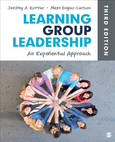 Learning Group Leadership An Experiential Approach 3rd 2015 9781452256689 Front Cover