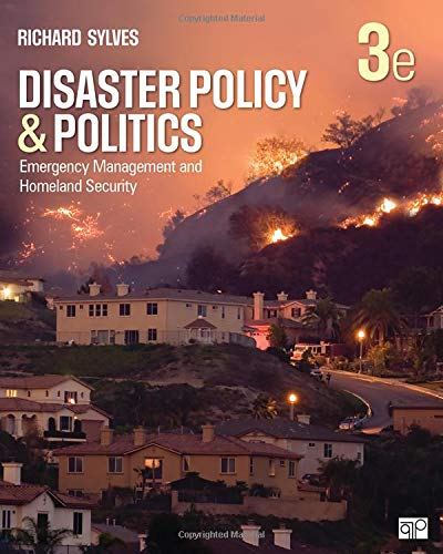 Disaster Policy and Politics Emergency Management and Homeland Security 3rd 2020 (Revised) 9781506368689 Front Cover