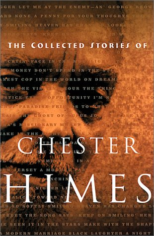 Collected Stories of Chester Himes   2000 9781560252689 Front Cover