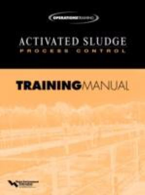 Activated Sludge Process Control Training Manual   2001 9781572781689 Front Cover