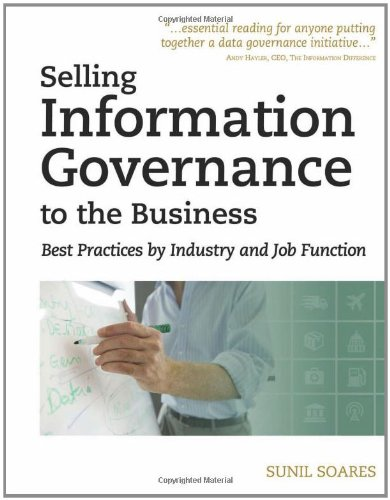 Selling Information Governance to the Business Best Practices by Industry and Job Function  2011 edition cover