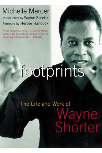 Footprints The Life and Work of Wayne Shorter N/A edition cover