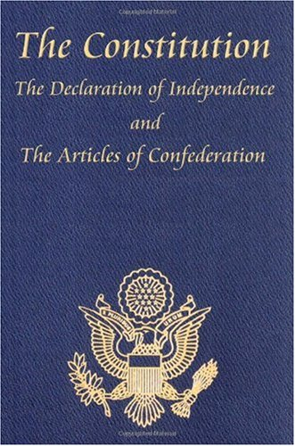 Constitution of the United States of America, with the Bill of Rights and All of the Amendments; the Declaration of Independence; and the Articles N/A 9781604592689 Front Cover