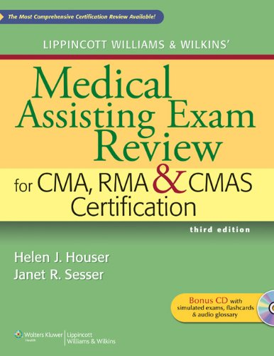 Lippincott Williams and Wilkins' Medical Assisting Exam Review for CMA, RMA and CMAS Certification  3rd 2011 (Revised) edition cover