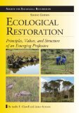 Ecological Restoration Principles, Values, and Structure of an Emerging Profession 2nd 2012 edition cover