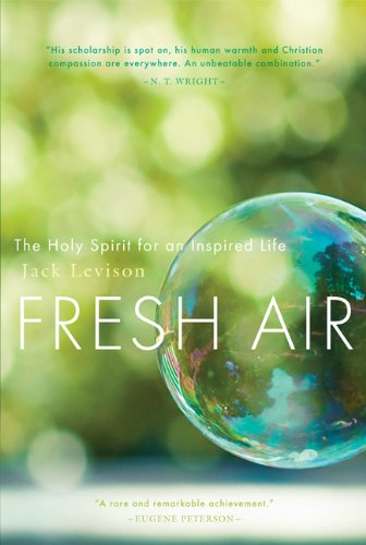 Fresh Air The Holy Spirit for an Inspired Life  2012 edition cover