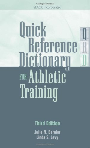 Quick Reference Dictionary for Athletic Training  3rd 2013 edition cover