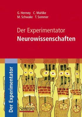Der Experimentator: Neurowissenschaften  2010 edition cover