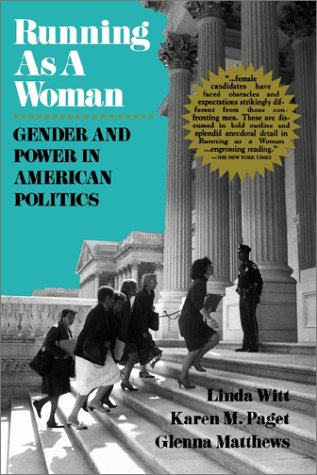 Running as a Woman Gender and Power in American Politics  1995 edition cover