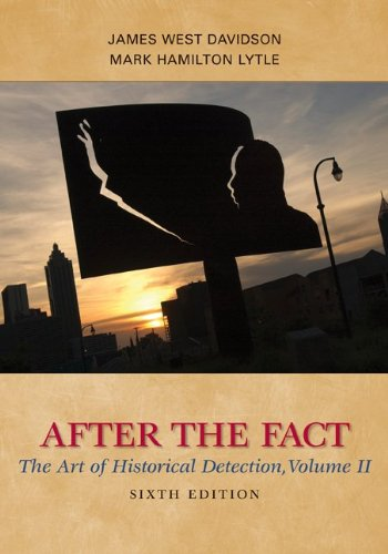 After the Fact The Art of Historical Detection 6th 2010 edition cover