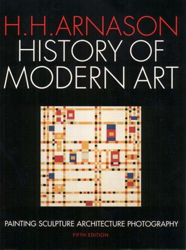 History of Modern Art Painting Sculpture Architecture Photography 5th 2004 (Revised) edition cover