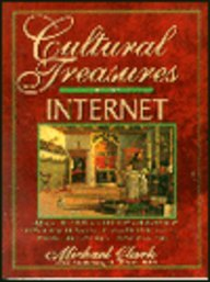 Cultural Treasures of the Internet Everything a Literate Reader Needs to Find and Access the Internet  1995 9780132096690 Front Cover