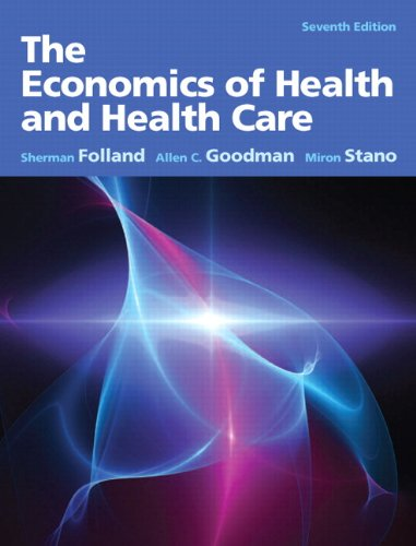 Economics of Health and Health Care  7th 2013 (Revised) 9780132773690 Front Cover
