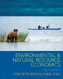 Environmental and Natural Resource Economics  10th 2015 edition cover