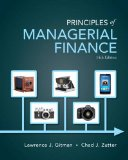 Principles of Managerial Finance  14th 2015 9780133507690 Front Cover