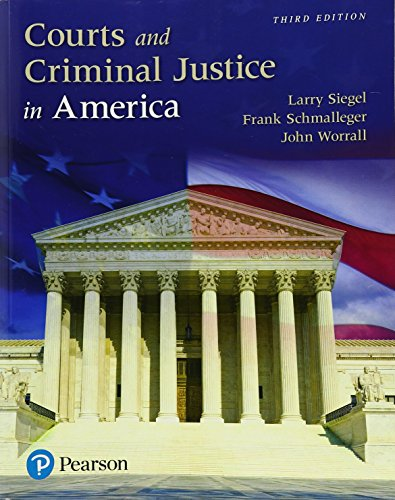 Courts and Criminal Justice in America  3rd 2018 9780134526690 Front Cover
