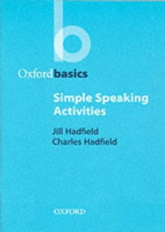 OXFORD BASICS: SIMPLE SPEAKING ACTIVITIES   1999 9780194421690 Front Cover