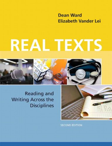 Real Texts Reading and Writing Across the Disciplines 2nd 2012 edition cover