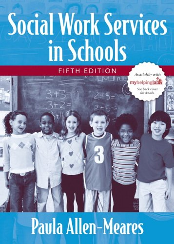 Social Work Services in Schools  5th 2007 (Revised) edition cover