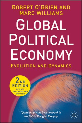 Global Political Economy Evolution and Dynamics 2nd 2007 (Revised) 9780230006690 Front Cover