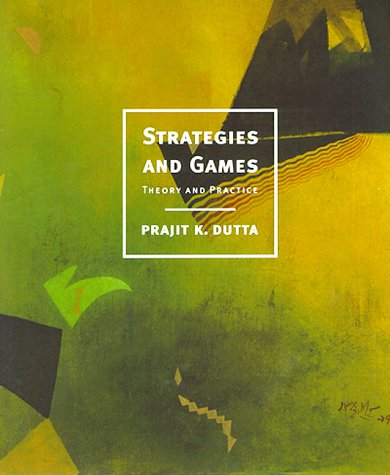 Strategies and Games Theory and Practice  1999 edition cover