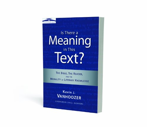 Is There a Meaning in This Text? The Bible, the Reader, and the Morality of Literary Knowledge  2009 edition cover
