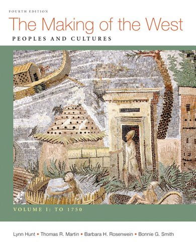Making of the West, to 1750 Peoples and Cultures 4th 2012 edition cover