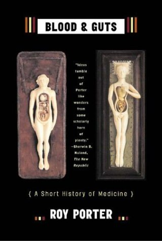 Blood and Guts A Short History of Medicine  2004 edition cover
