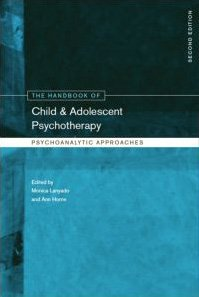 Handbook of Child and Adolescent Psychotherapy Psychoanalytic Approaches 2nd 2009 (Revised) edition cover