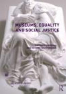 Museums, Equality and Social Justice   2012 9780415504690 Front Cover