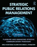 Strategic Public Relations Management Planning and Managing Effective Communication Programs 3rd 2015 (Revised) edition cover