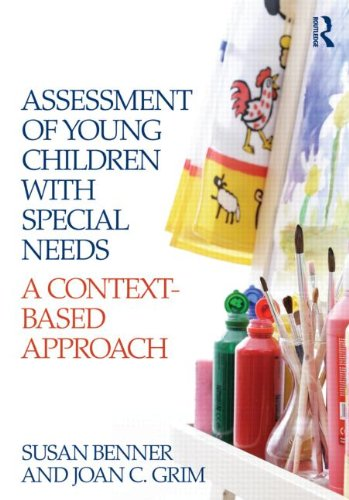 Assessment of Young Children with Special Needs A Context-Based Approach 2nd 2011 (Revised) edition cover