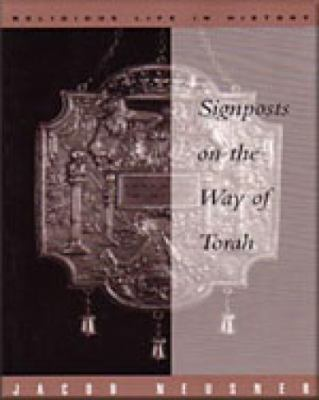 Signposts on the Way of Torah   1998 9780534557690 Front Cover