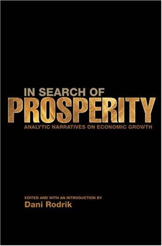In Search of Prosperity Analytic Narratives on Economic Growth  2003 edition cover