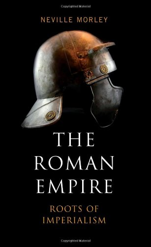 Roman Empire Roots of Imperialism  2010 9780745328690 Front Cover