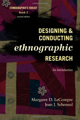 Designing and Conducting Ethnographic Research An Introduction 2nd 2010 edition cover