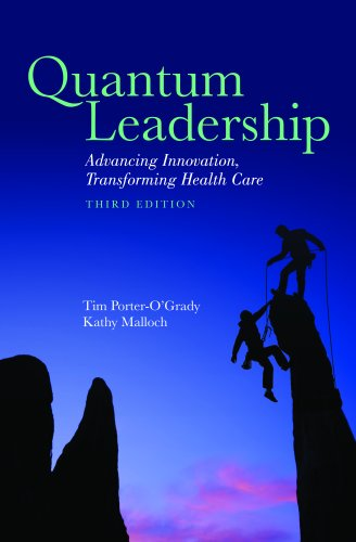 Quantum Leadership Advancing Information, Transforming Health Care 3rd 2011 (Revised) edition cover