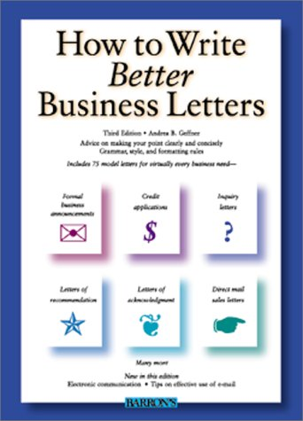 How to Write Better Business Letters  3rd 2000 9780764112690 Front Cover