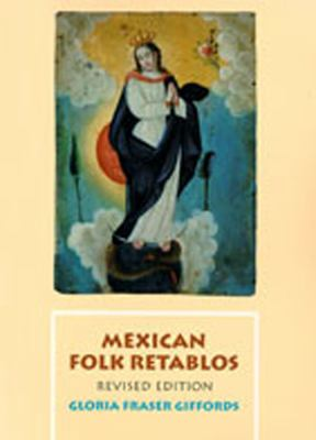 Mexican Folk Retablos  2nd 1992 (Revised) edition cover