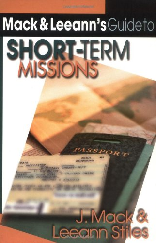 Mack and Leeann's Guide to Short-Term Missions   2000 edition cover