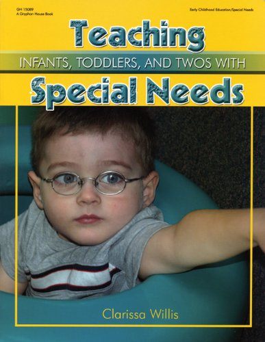 Teaching Infants, Toddlers, and Twos with Special Needs   2009 edition cover