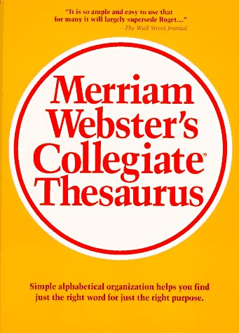 Merriam-Webster's Collegiate Thesaurus  2nd 1988 9780877791690 Front Cover
