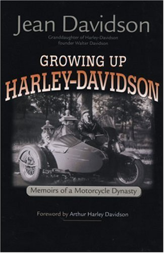 Growing up Harley-Davidson Memoirs of a Motorcycle Dynasty  2001 (Revised) edition cover