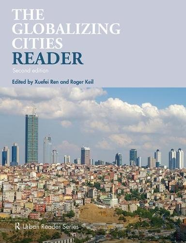 Globalizing Cities Reader  2nd 2018 (Revised) 9781138923690 Front Cover